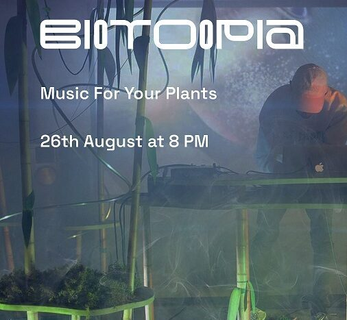 26.08 concert 'Music For Your Plants'